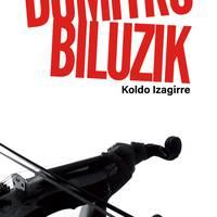 Literatur solasaldia: 'Dumitru biluzik'